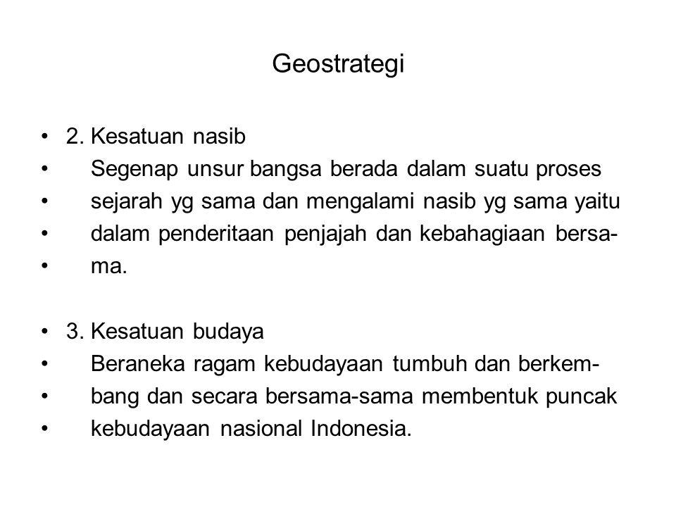 Geostrategi 2. Kesatuan nasib