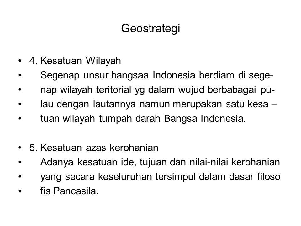 Geostrategi 4. Kesatuan Wilayah