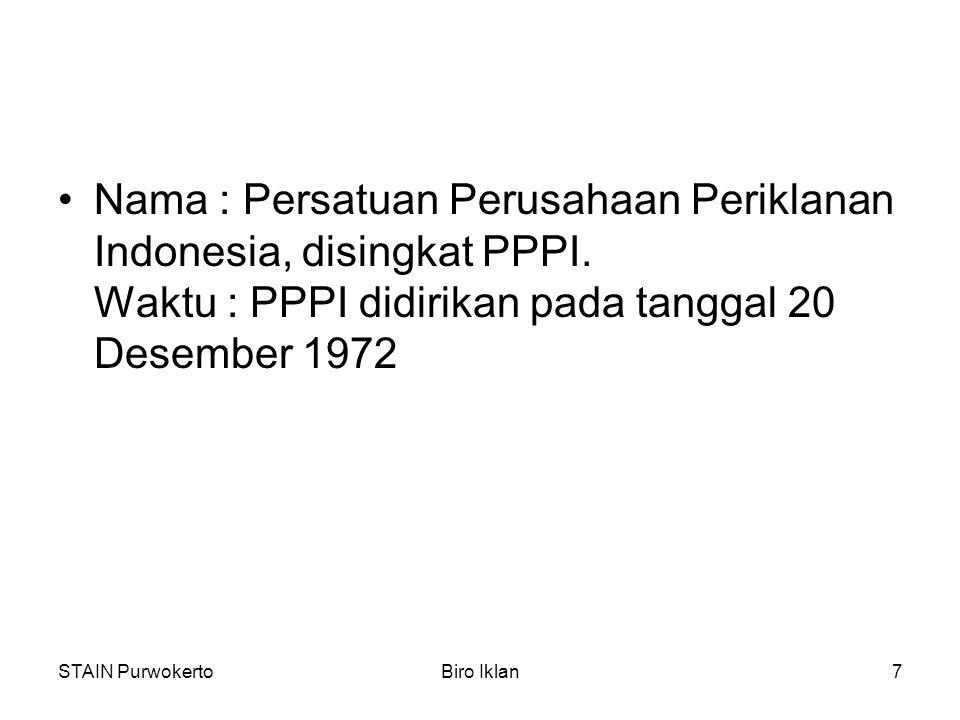 Nama : Persatuan Perusahaan Periklanan Indonesia, disingkat PPPI