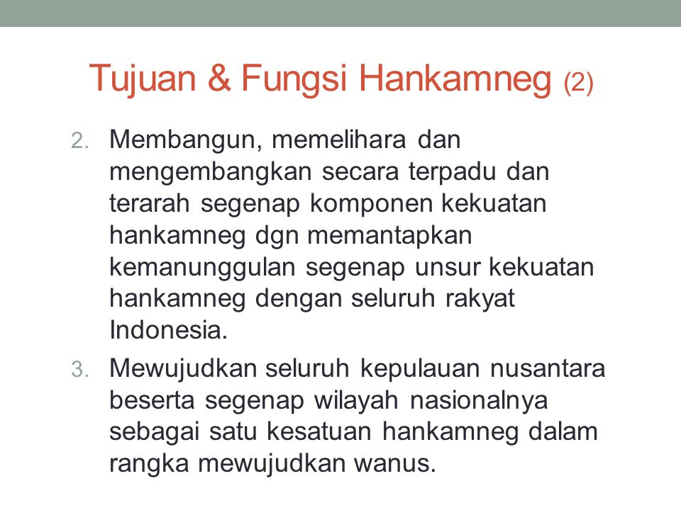 Tujuan & Fungsi Hankamneg (2)