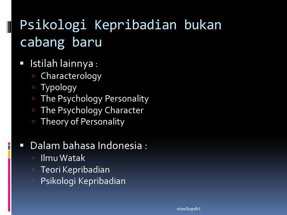 Psikologi Kepribadian bukan cabang baru