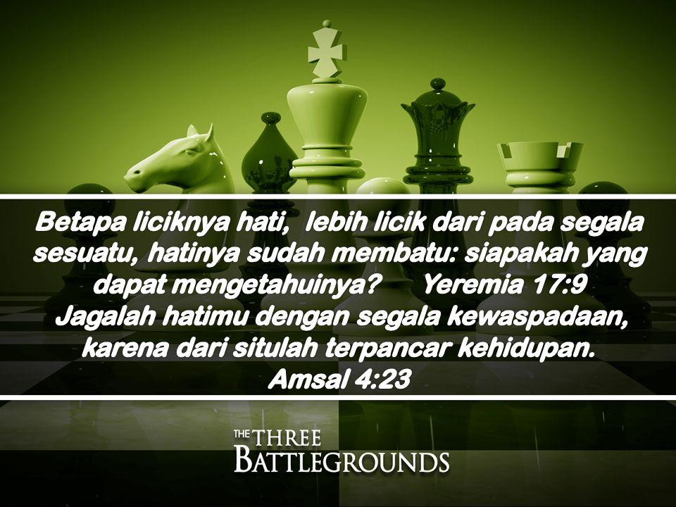 Betapa liciknya hati, lebih licik dari pada segala sesuatu, hatinya sudah membatu: siapakah yang dapat mengetahuinya Yeremia 17:9