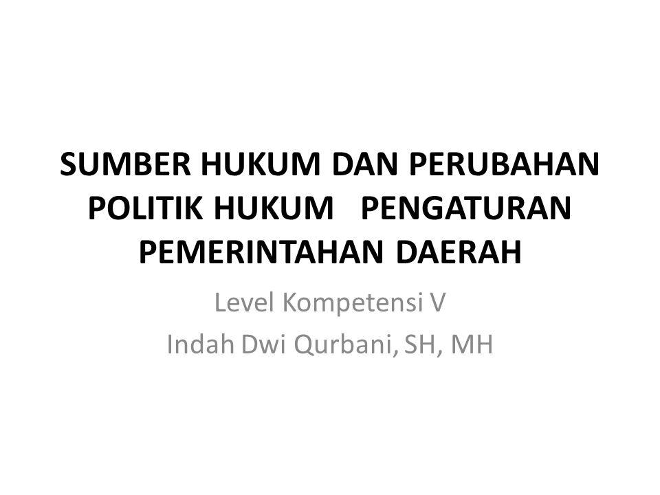 Level Kompetensi V Indah Dwi Qurbani, SH, MH