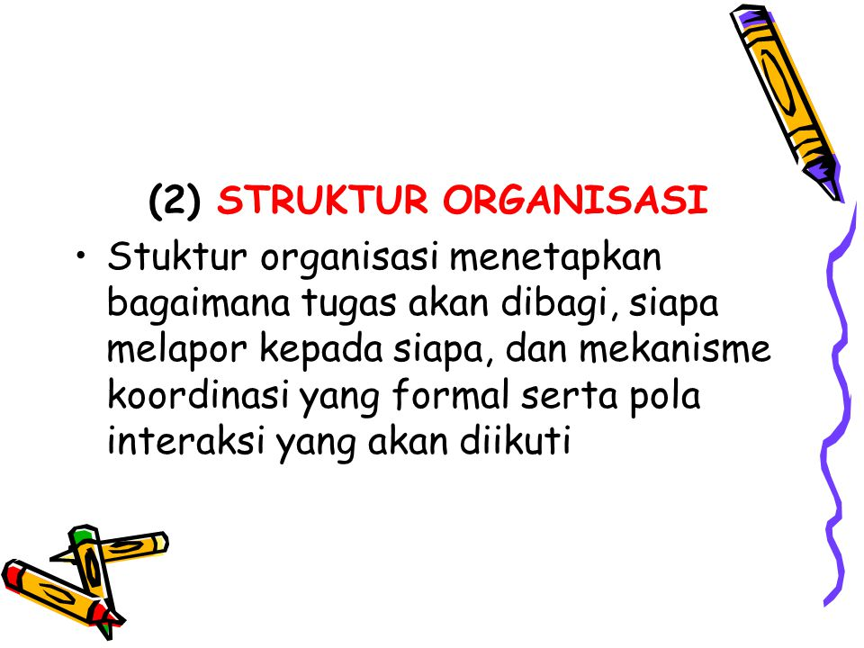 (2) STRUKTUR ORGANISASI