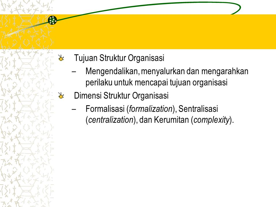 Tujuan Struktur Organisasi