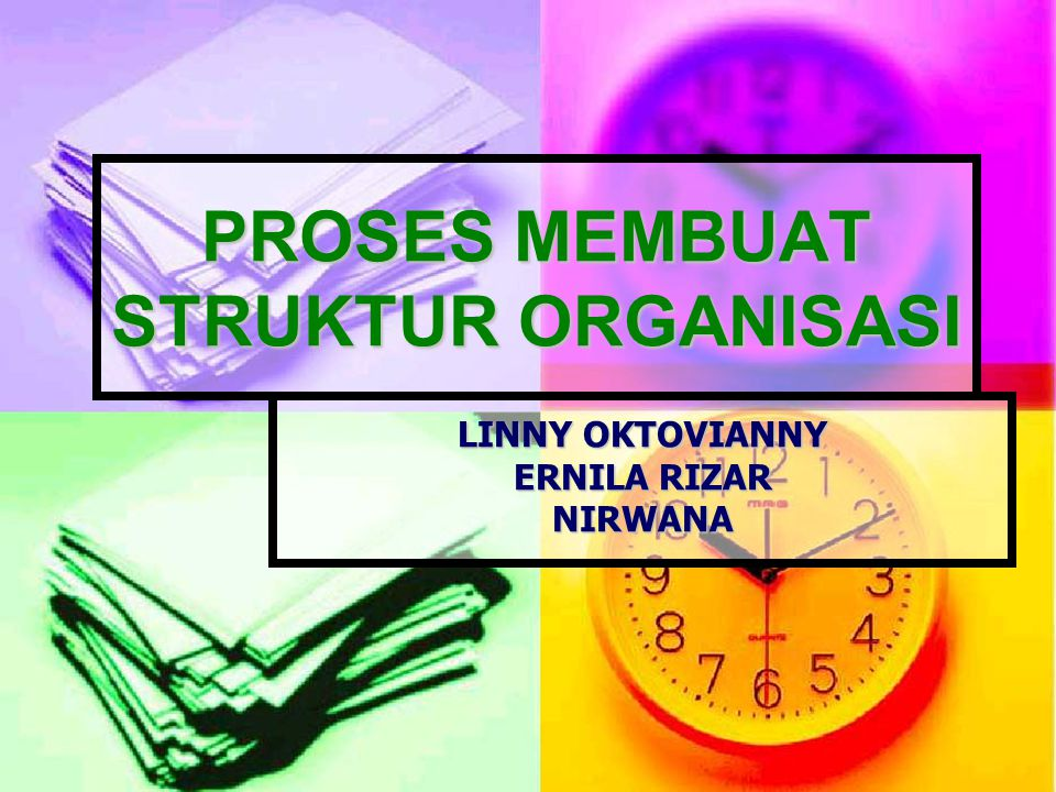 PROSES MEMBUAT STRUKTUR ORGANISASI