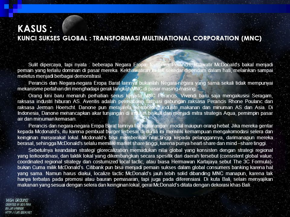 KASUS : KUNCI SUKSES GLOBAL : TRANSFORMASI MULTINATIONAL CORPORATION (MNC)
