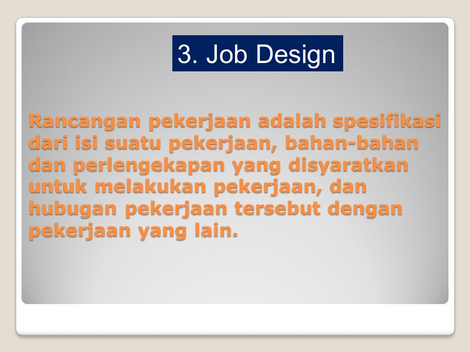 3. Job Design