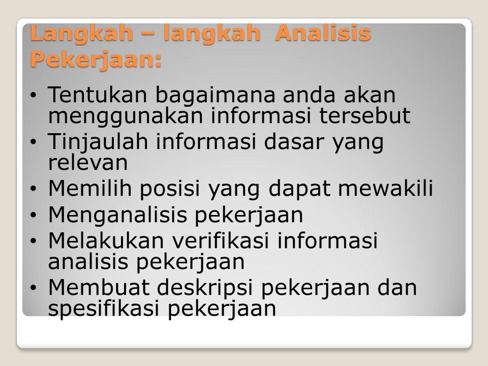 Langkah – langkah Analisis Pekerjaan: