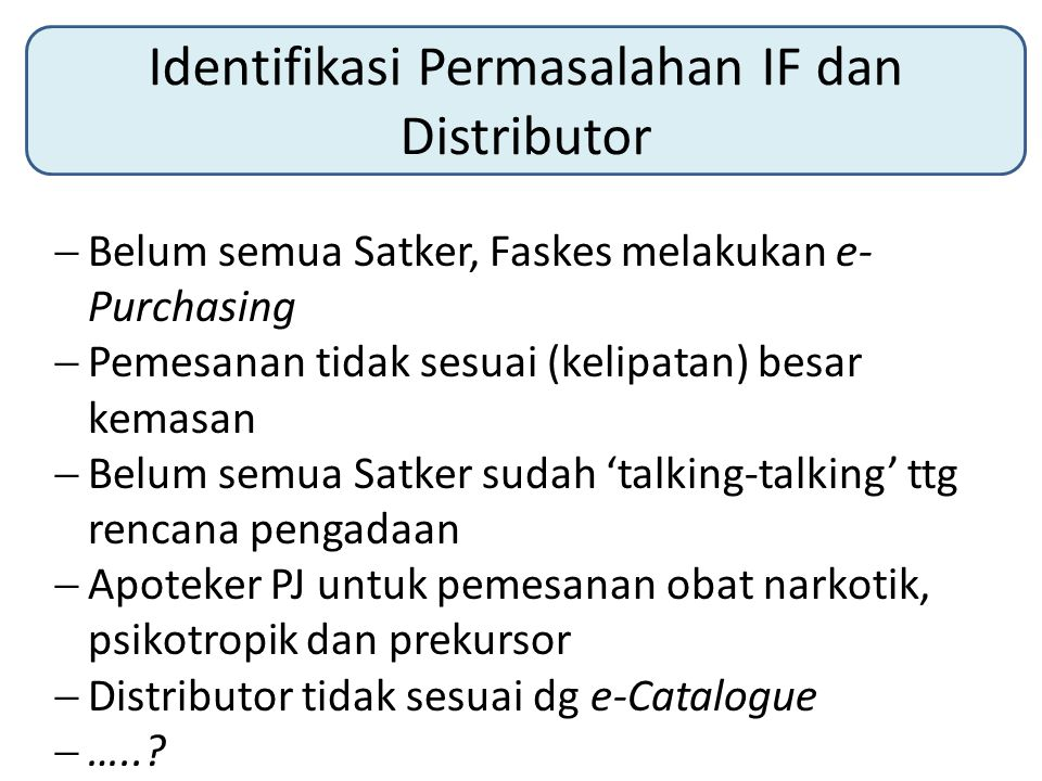 Identifikasi Permasalahan IF dan Distributor
