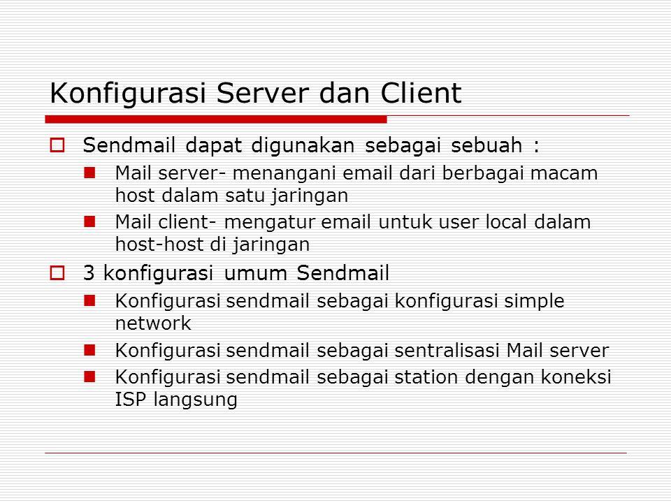 Konfigurasi Server dan Client