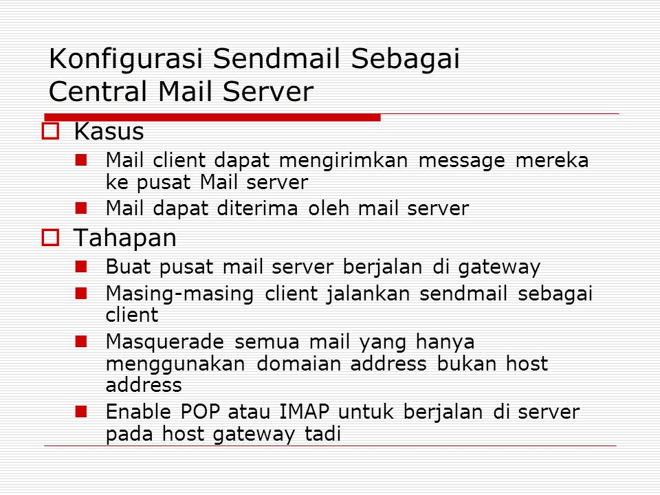 Konfigurasi Sendmail Sebagai Central Mail Server