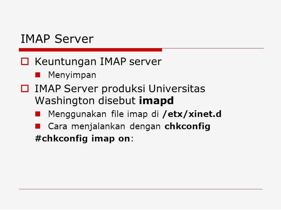 IMAP Server Keuntungan IMAP server
