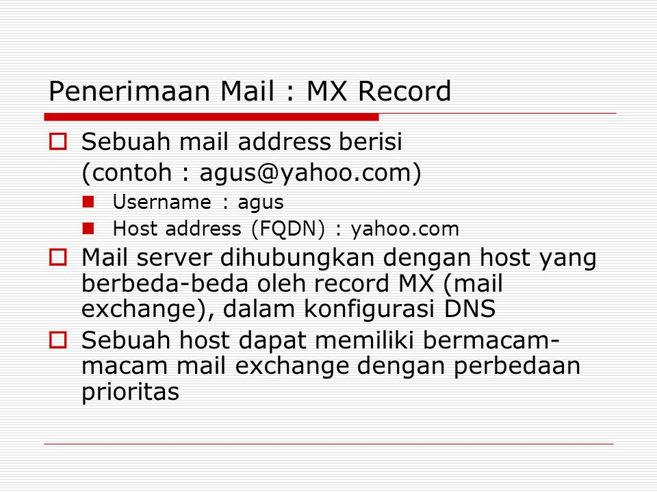 Penerimaan Mail : MX Record