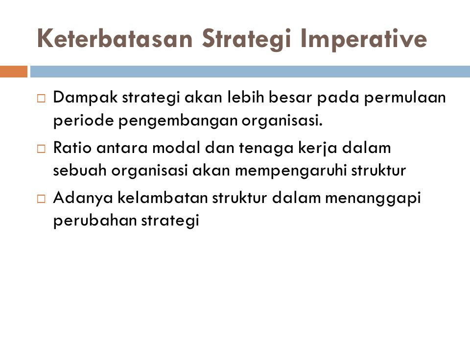 Keterbatasan Strategi Imperative