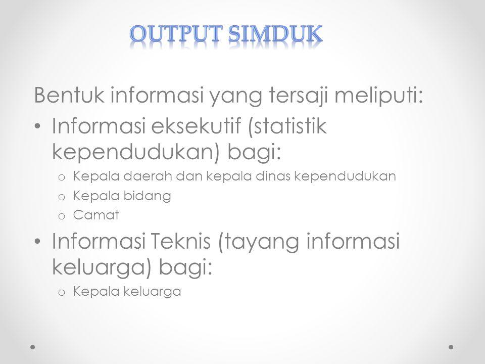 Bentuk informasi yang tersaji meliputi: