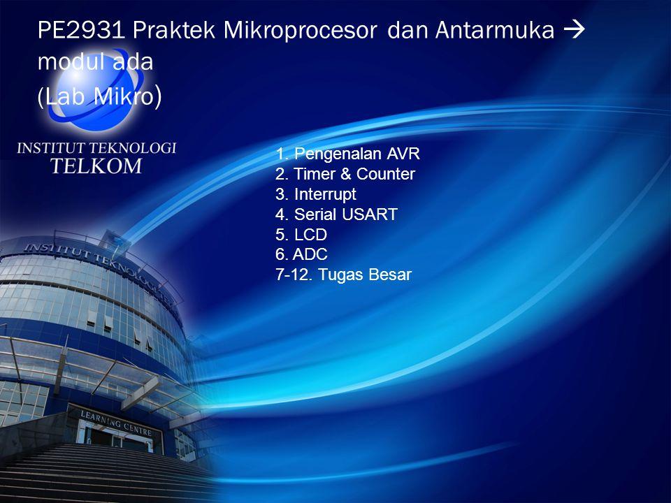PE2931 Praktek Mikroprocesor dan Antarmuka  modul ada (Lab Mikro)