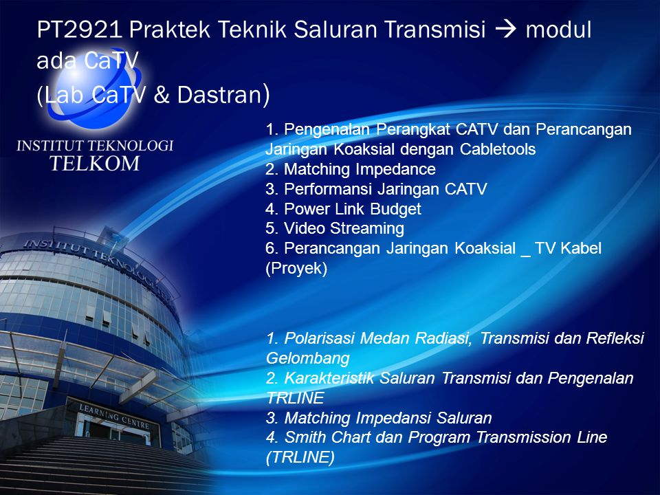 PT2921 Praktek Teknik Saluran Transmisi  modul ada CaTV (Lab CaTV & Dastran)