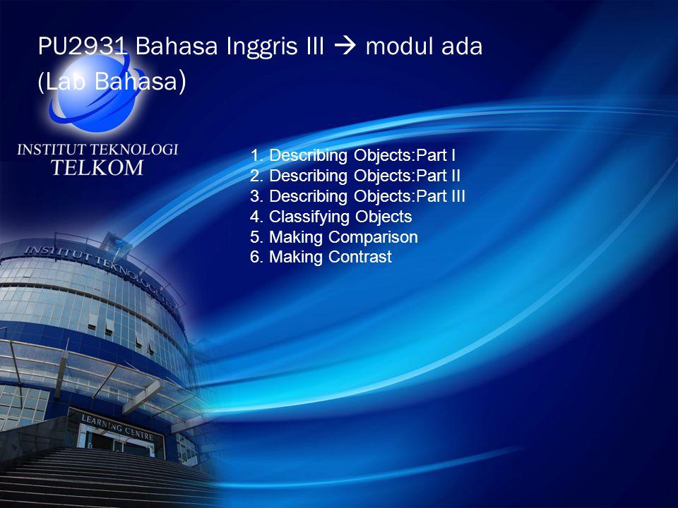 PU2931 Bahasa Inggris III  modul ada (Lab Bahasa)