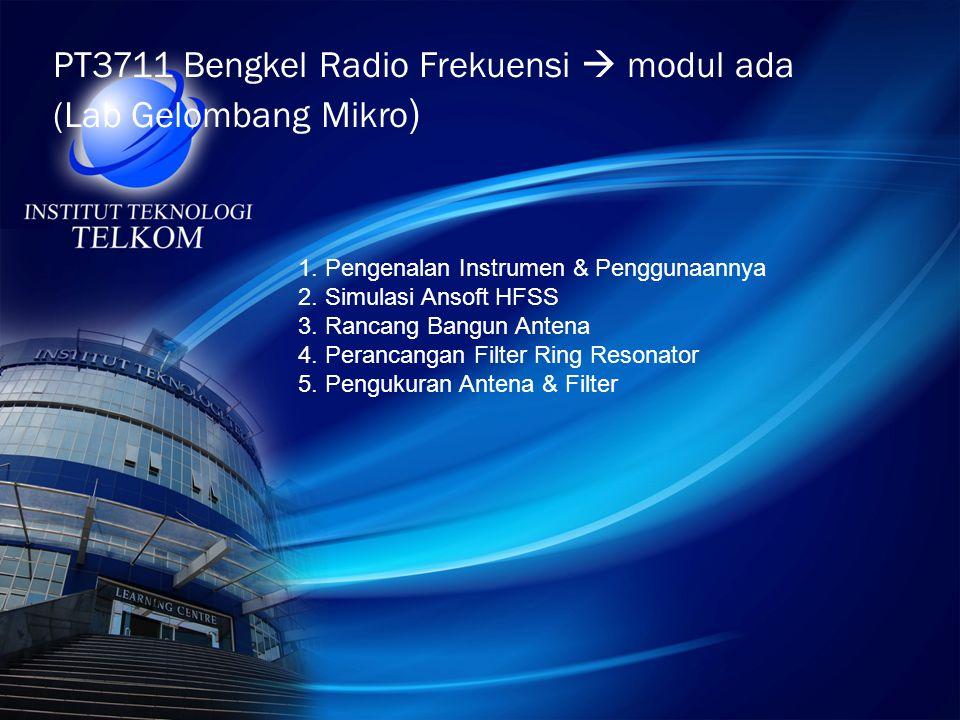 PT3711 Bengkel Radio Frekuensi  modul ada (Lab Gelombang Mikro)