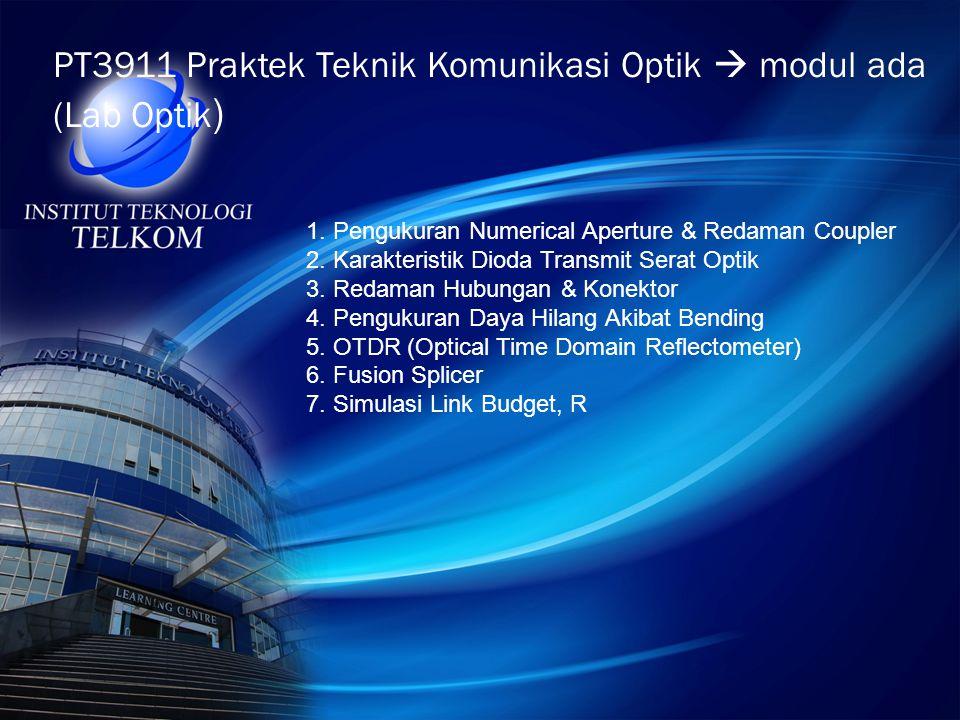 PT3911 Praktek Teknik Komunikasi Optik  modul ada (Lab Optik)
