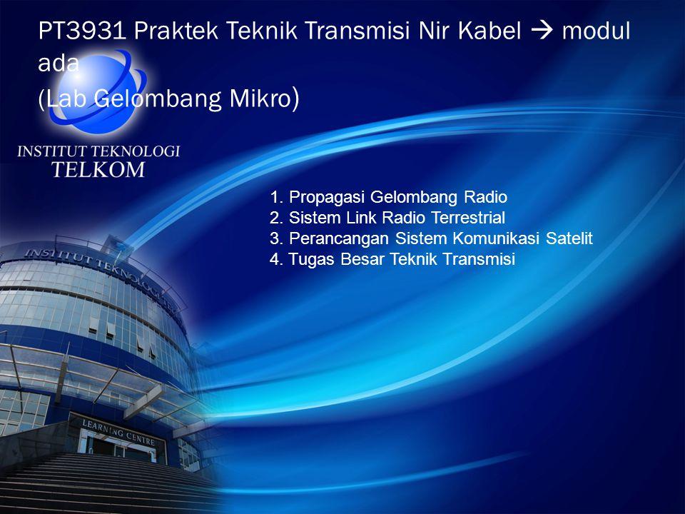 PT3931 Praktek Teknik Transmisi Nir Kabel  modul ada (Lab Gelombang Mikro)