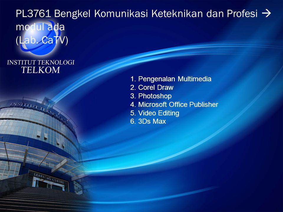 PL3761 Bengkel Komunikasi Keteknikan dan Profesi  modul ada (Lab