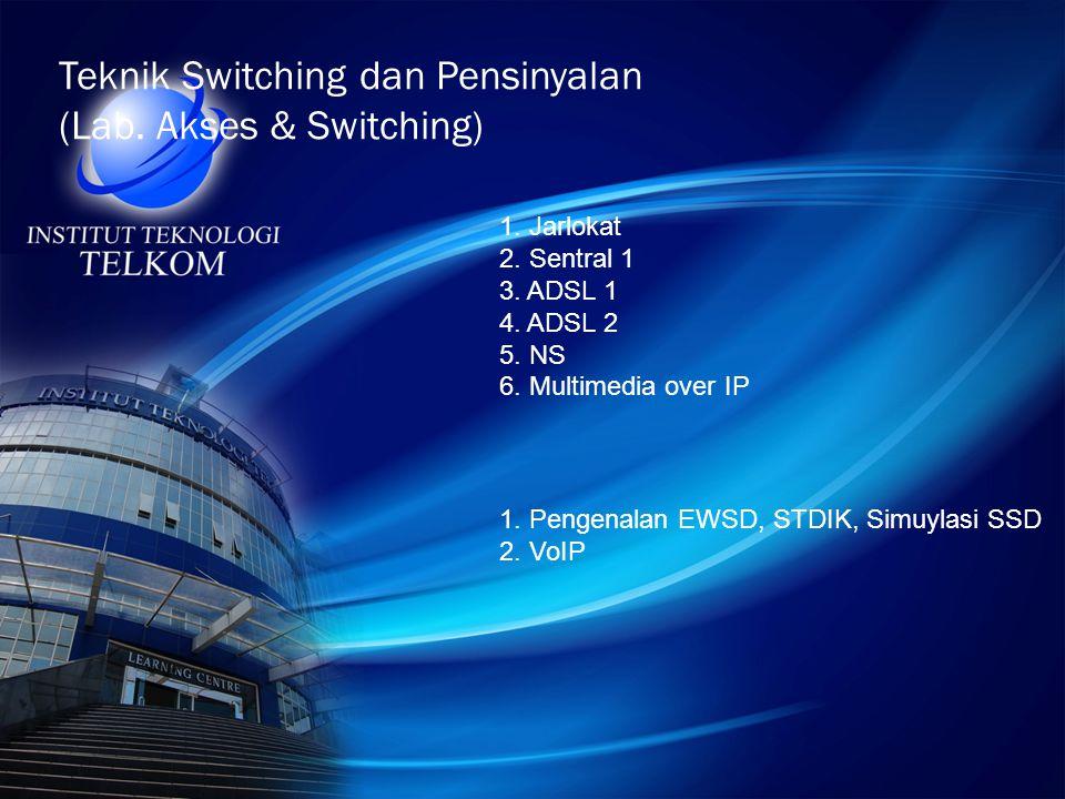 Teknik Switching dan Pensinyalan (Lab. Akses & Switching)