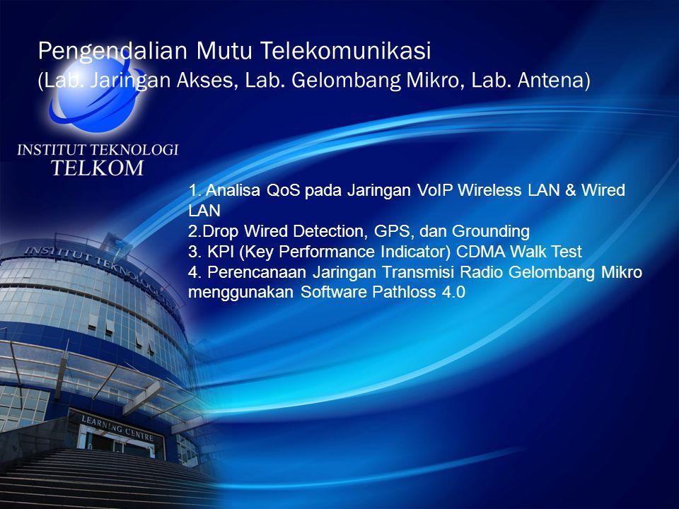 Pengendalian Mutu Telekomunikasi (Lab. Jaringan Akses, Lab