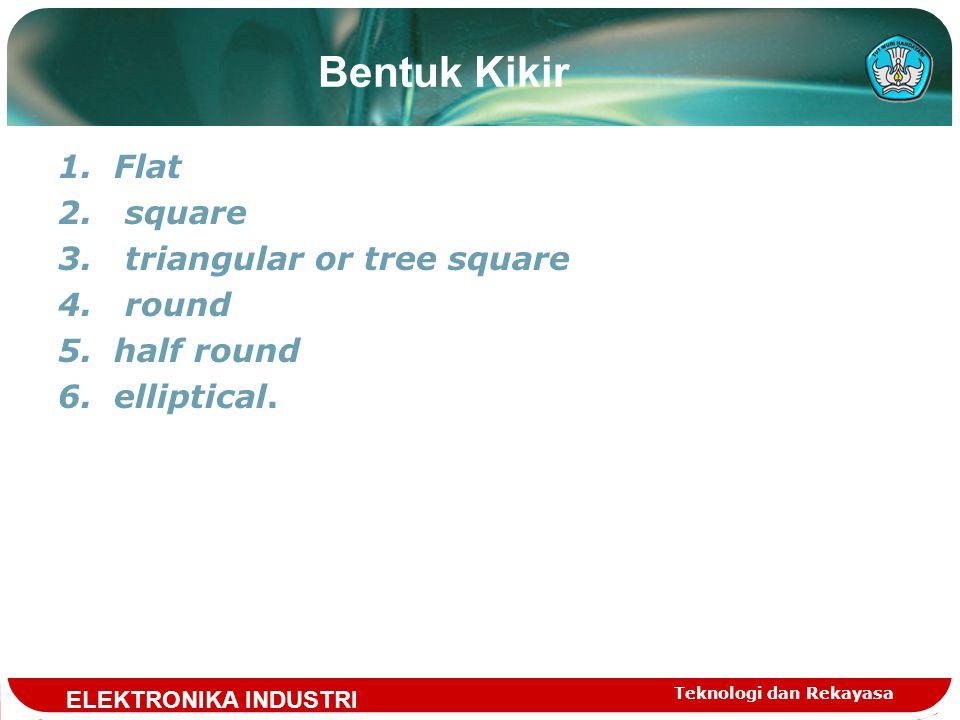 Bentuk Kikir Flat square triangular or tree square round half round