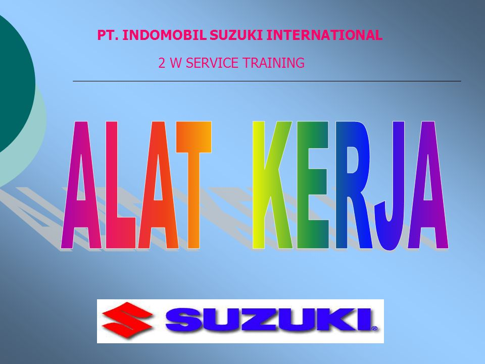 PT. INDOMOBIL SUZUKI INTERNATIONAL