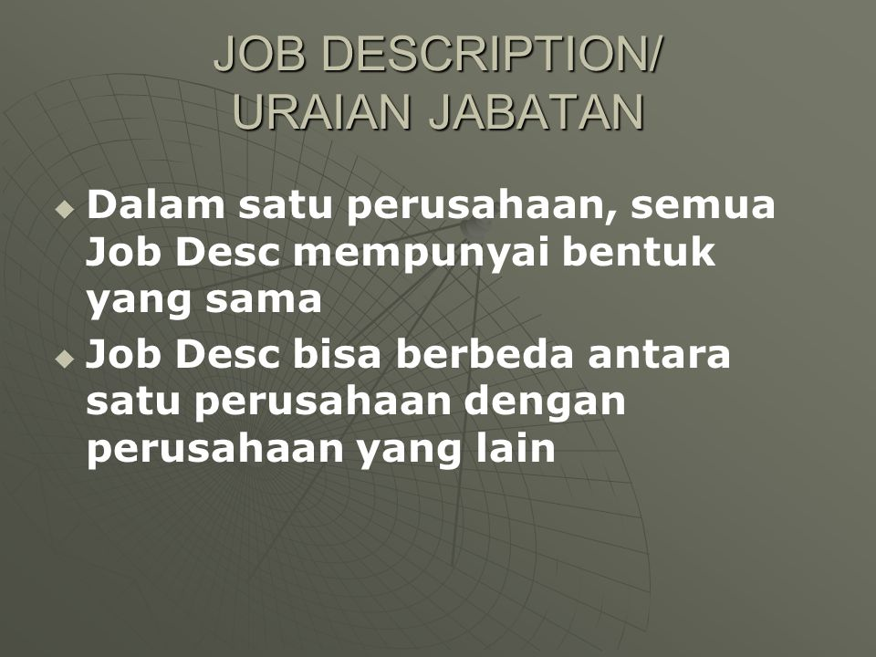 JOB DESCRIPTION/ URAIAN JABATAN
