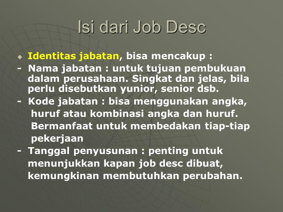 Isi dari Job Desc Identitas jabatan, bisa mencakup :