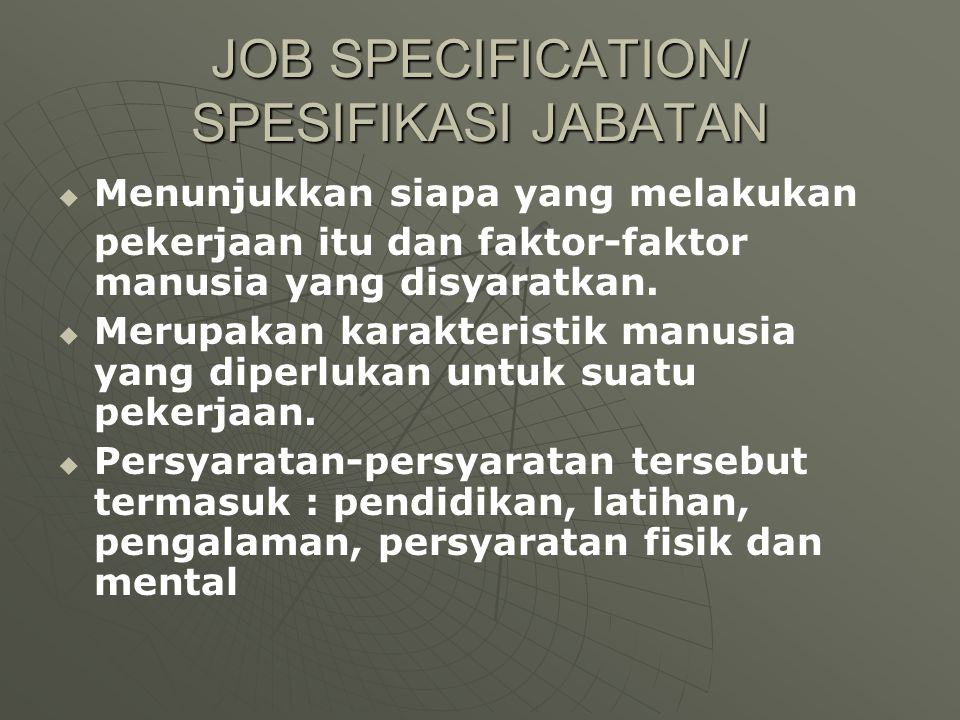JOB SPECIFICATION/ SPESIFIKASI JABATAN