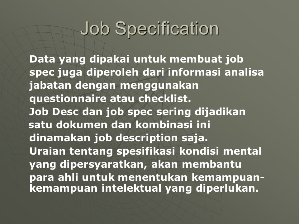 Job Specification Data yang dipakai untuk membuat job