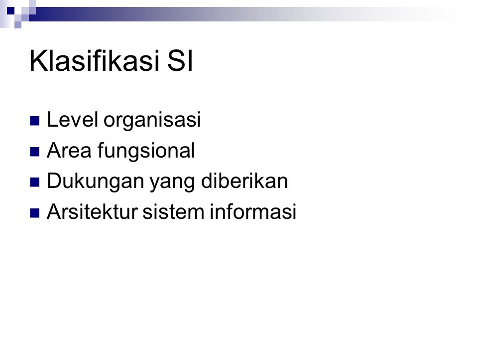 Klasifikasi SI Level organisasi Area fungsional