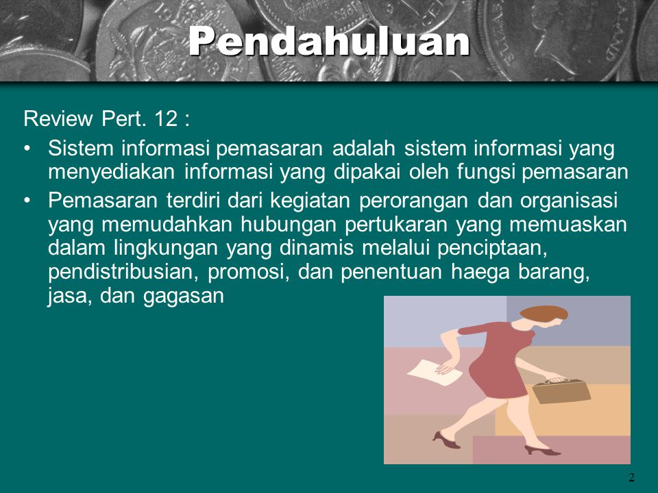 Pendahuluan Review Pert. 12 :