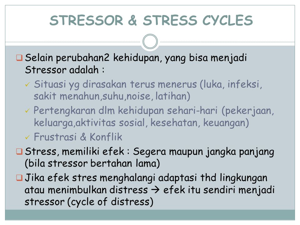 STRESSOR & STRESS CYCLES