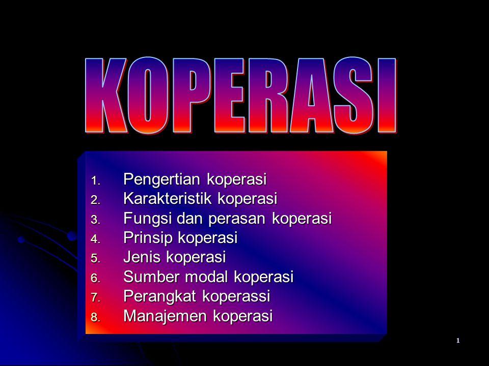 KOPERASI Pengertian koperasi Karakteristik koperasi