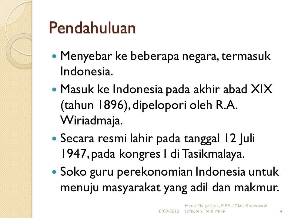 Pendahuluan Menyebar ke beberapa negara, termasuk Indonesia.