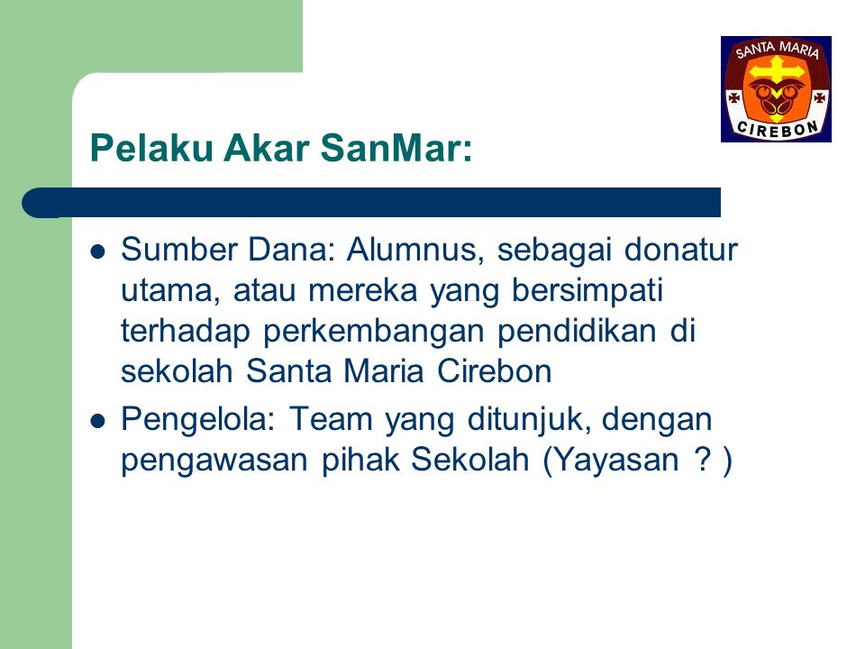 Pelaku Akar SanMar: