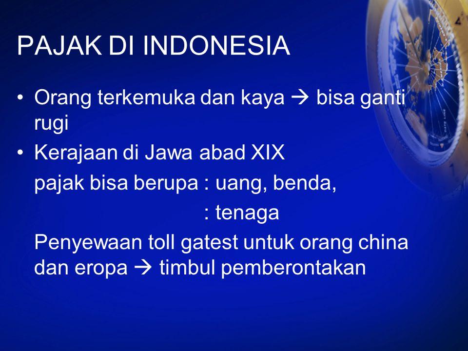 PAJAK DI INDONESIA Orang terkemuka dan kaya  bisa ganti rugi