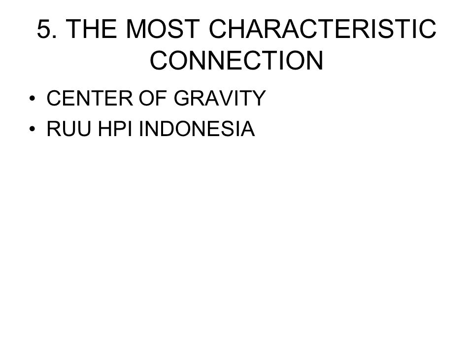 5. THE MOST CHARACTERISTIC CONNECTION