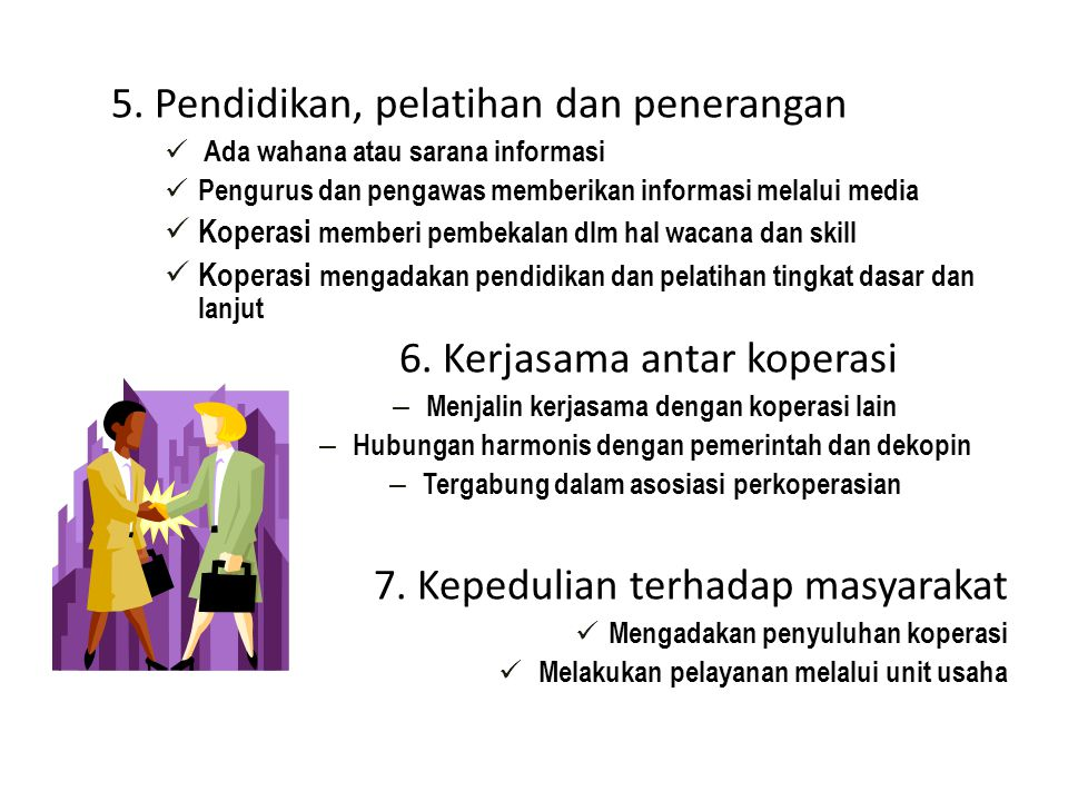 5. Pendidikan, pelatihan dan penerangan