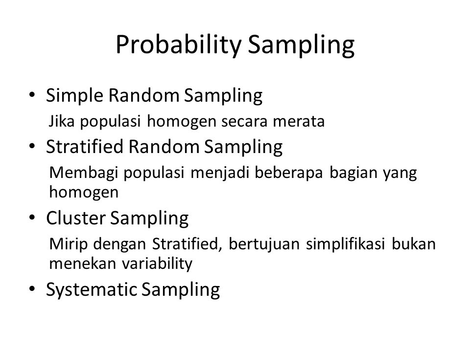 Probability Sampling Simple Random Sampling Stratified Random Sampling