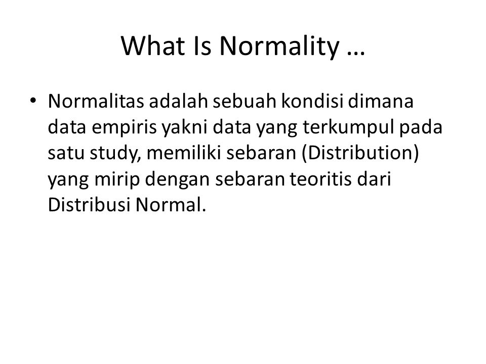What Is Normality …