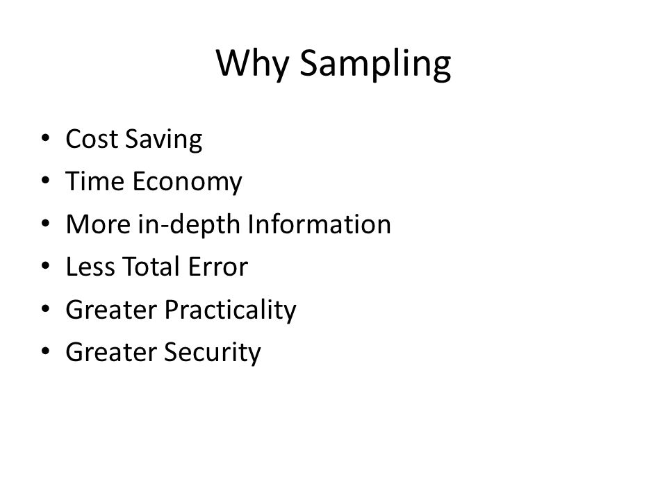 Why Sampling Cost Saving Time Economy More in-depth Information