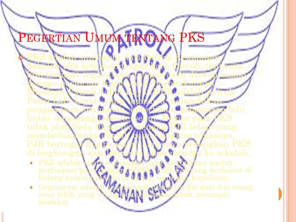Pegertian Umum tentang PKS