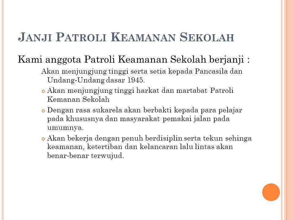 Janji Patroli Keamanan Sekolah
