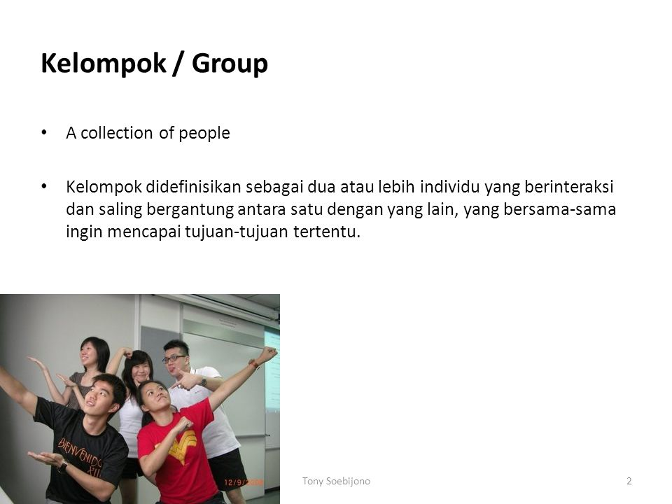 Kelompok / Group A collection of people